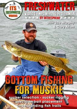 muskie fishing suckers in the spread video cory allen musky