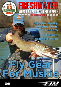 muskie fly fishing in the spread video chad bryson musky
