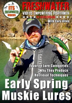 spring muskie lures in the spread fishing video cory allen musky