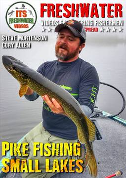 northern pike fishing in the spread videos cory allen steve mortenson