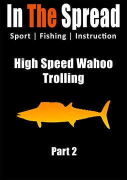 wahoo trolling bimini in the spread fishing video
