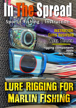 marlin fishing lure rigging terminal tackle in the spread video reel teaser