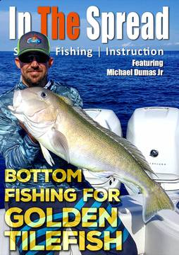 bottom fishing golden tilefish video in the spread miami mike dumas