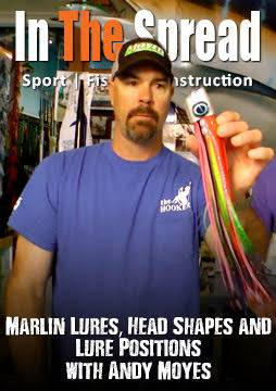marlin fishing lures andy moyes big game tactical in the spread fishing video