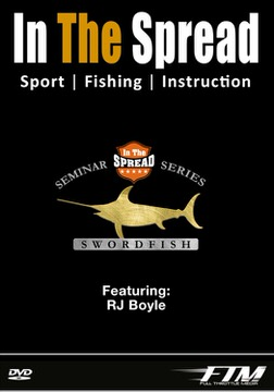 daytime broadbill swordfish seminar in the spread fishing video rj boyle