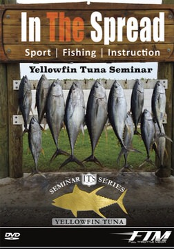 yellowfin tuna seminar in the spread fishing video rj boyle